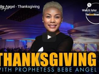 Prophetess Bebe Angel Message - Thanksgiving