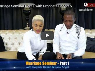 Prophets Uebert & BeBe Angel - Marriage Seminar Part - May 20 2020