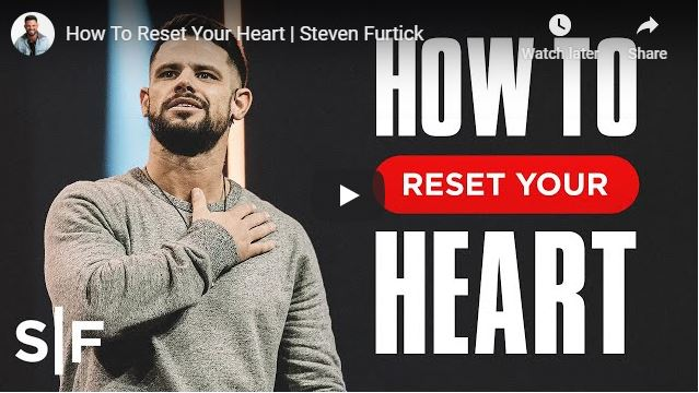 Steven Furtick Sermon - How To Reset Your Heart - May 12 2020