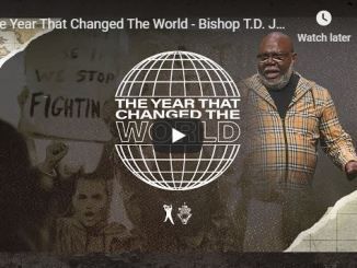 Bishop TD Jakes Sermon - The Year That Changed The World - June 2020