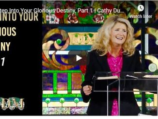 Cathy Duplantis Message - Step Into Your Glorious Destiny - June 9 2020