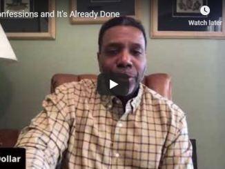 Creflo Dollar Sermon - Confessions and It is Already Done - June 2020