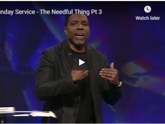 Creflo Dollar Sermon - The Needful Thing Pt 3 - June 15 2020