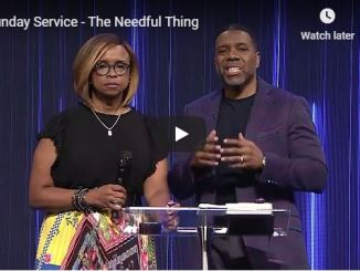 Creflo Dollar Sunday Sermon - The Needful Thing - May 31 2020