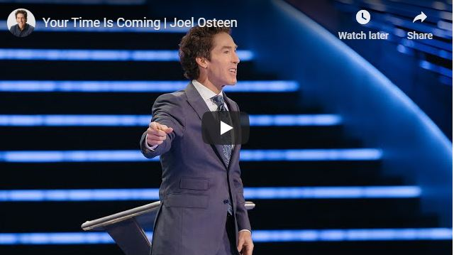 Joel Osteen Sermon - Your Time Is Coming - June 1 2020