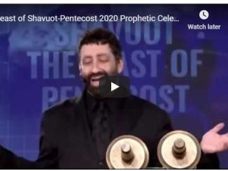 Jonathan Cahn Prophetic Celebration - Feast of Shavuot-Pentecost 2020