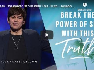 Joseph Prince Sermon - Break The Power Of Sin With This Truth - 2020