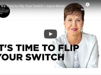 Joyce Meyer Message - It's Time to Flip Your Switch - June 5 2020