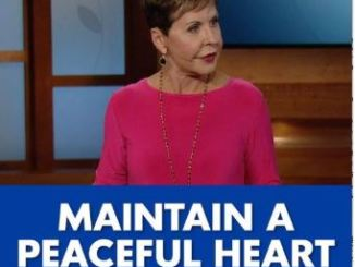 Joyce Meyer Message - Maintain A Peaceful Heart - June 22 2020