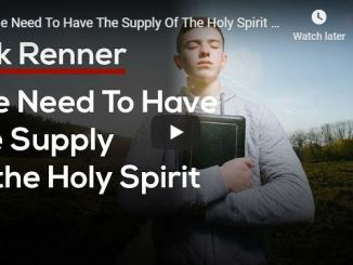 Rick Renner - The Need To Have The Supply Of The Holy Spirit - 2020