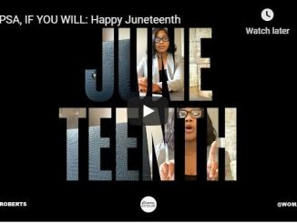 Sarah Jakes Roberts - A PSA, If You Will : Happy Juneteenth - June 2020