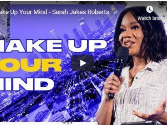 Sarah Jakes Roberts Message - Make Up Your Mind - 2020