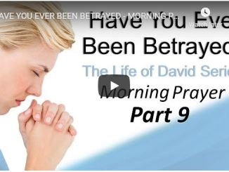 Sean Pinder - Have You Ever Been Betrayed - Morning Prayer