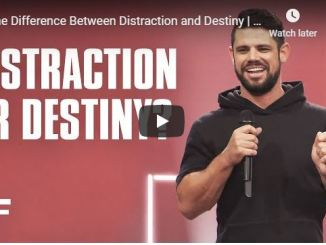 Steven Furtick Sermon - The Difference Between Distraction and Destiny