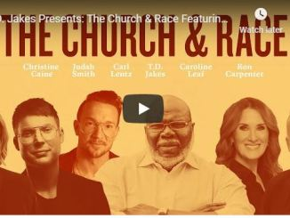 TD Jakes - The Church & Race Featuring Leading Voices of the Church