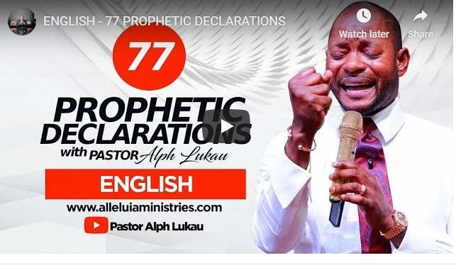 77 Declarations By Pastor Alph Lukau For Month Of July 2020