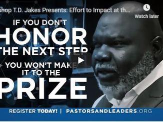 Bishop TD Jakes Sermon - Effort to Impact - July 3 2020