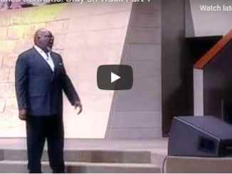 Bishop TD Jakes Sermon - Stay on Track - July 21 2020