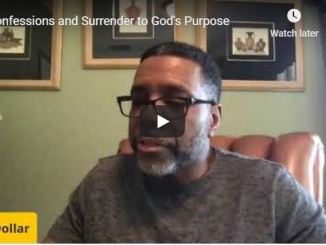Creflo Dollar - Confessions and Surrender to God's Purpose - July 10 2020