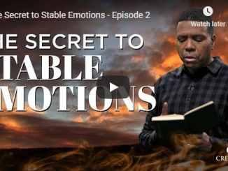 Creflo Dollar Sermon - The Secret to Stable Emotions - July 2020