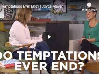 Joyce Meyer Sermon - Do Temptations Ever End - July 2020