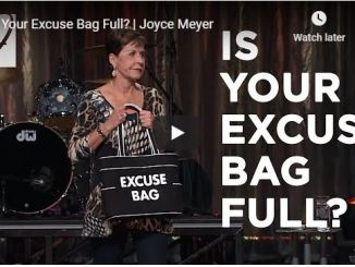 Joyce Meyer Sermon - Is Your Excuse Bag Full - July 10 2020