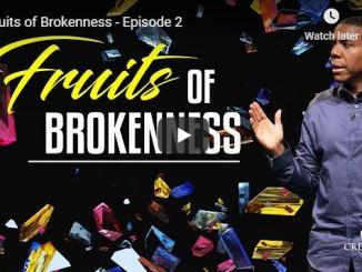 Pastor Creflo Dollar - Fruits of Brokenness - July 2020