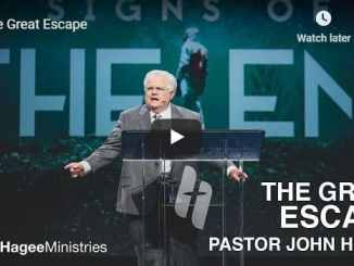 Pastor John Hagee Sunday Sermon - The Great Escape - July 12 2020
