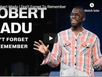 Robert Madu Sermon - Don't Forget To Remember - July 12 2020