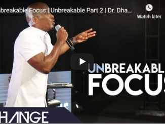 Dr. Dharius Daniels - Unbreakable Focus - August 26 2020