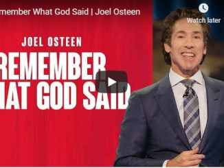 Joel Osteen Sermon - Remember What God Said - August 10 2020