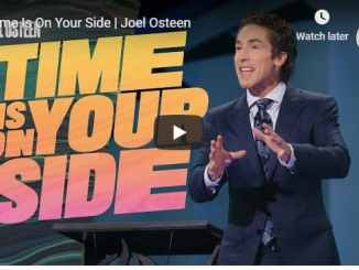 Joel Osteen - Time Is On Your Side - August 31 2020