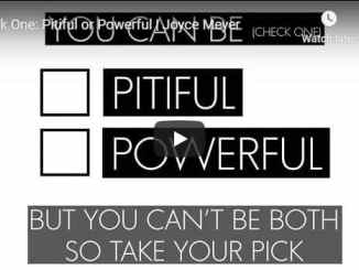 Joyce Meyer Sermon - Pick One - Pitiful or Powerful - August 6 2020