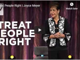 Joyce Meyer Sermon - Treat People Right - August 4 2020
