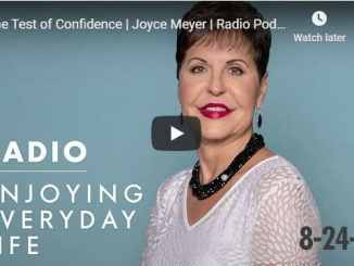 Joyce Meyer - The Test of Confidence - August 24 2020