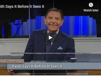 Kenneth Copeland Sermon - Faith Says It Before It Sees It - August 2020