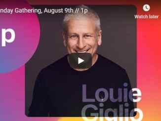 Passion City Sunday Live Service August 9 2020 With Louie Giglio