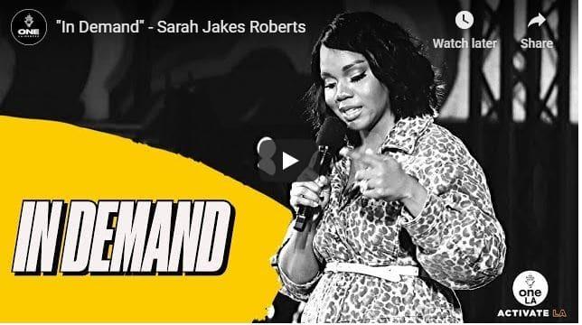 Sarah Jakes Roberts Sermon - In Demand - August 11 2020