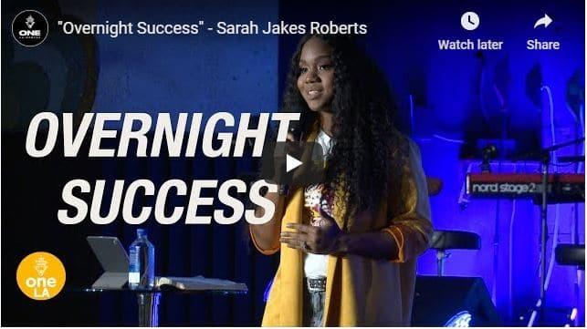 Sarah Jakes Roberts - Overnight Success - August 13 2020