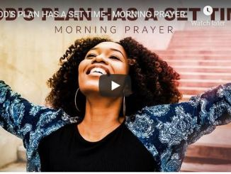 Sean Pinder - God Plan Has A Set Time - morning prayer - August 6 2020