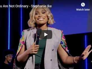 Stephanie Ike Sermon - You Are Not Ordinary - August 9 2020