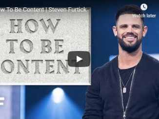 Steven Furtick Sermon - How To Be Content - August 2020