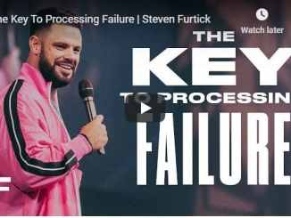 Steven Furtick Sermon - The Key To Processing Failure - August 7 2020