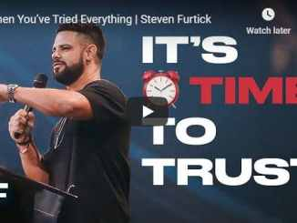 Steven Furtick - When You've Tried Everything