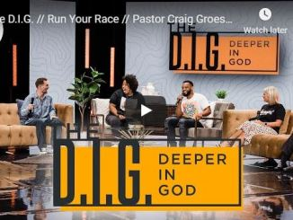 The D.I.G Pastor Craig Groeschel - Run Your Race - August 20 2020