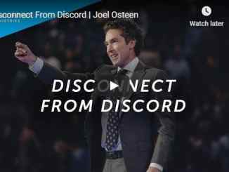 Joel Osteen - Disconnect From Discord