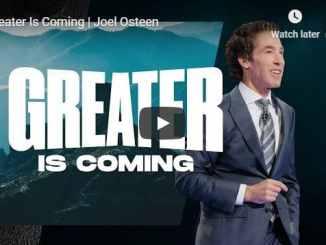 Joel Osteen - Greater Is Coming - September 2 2020