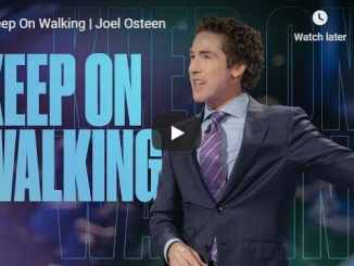 Joel Osteen - Keep On Walking