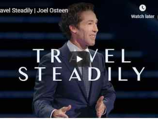 Joel Osteen - Travel Steadily - September 28 2020