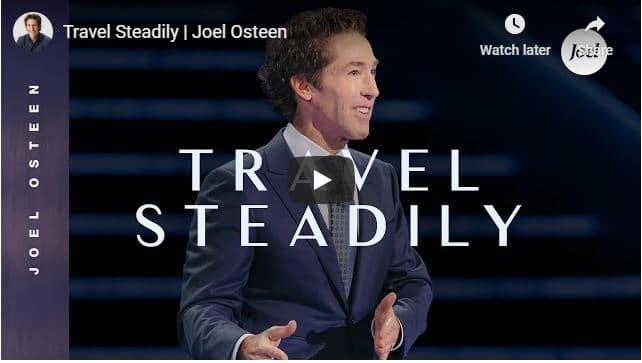Joel Osteen - Travel Steadily - September 28 2020
